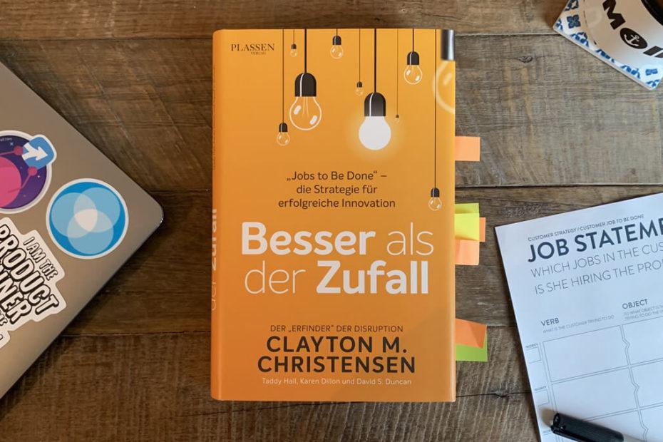 Jobs to Be Done Theorie Buch von Clayton Christensen
