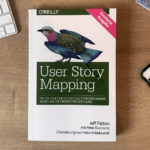 User Story Mapping, ein wichtiges Tool für Product Owner